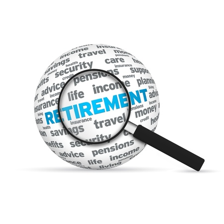 diversify: Retirement 3d Word Sphere with magnifying glass on white background.