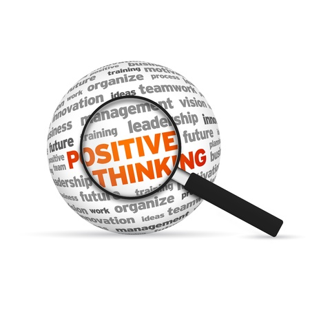 Positive Thinking 3d Word Sphere with magnifying glass on white background. photo