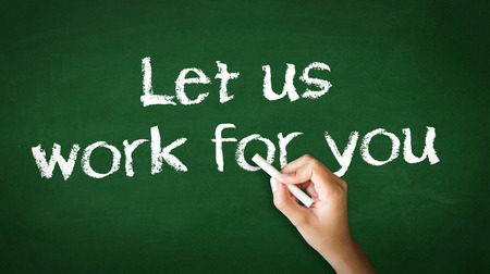 A person drawing and pointing at a Let Us Work For You Chalk Illustration