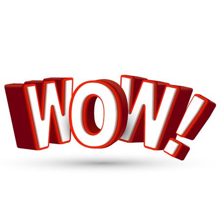 wow: La palabra Wow en grandes letras rojas 3D para mostrar sorpresa y asombro ante algo increíble, impresionante y sorprendente fondo blanco aislado