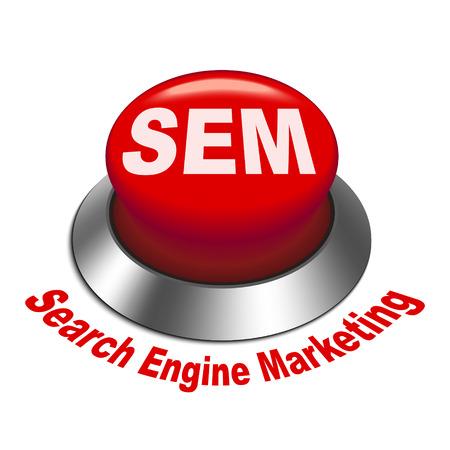 sem: 3d illustration of sem ( Search Engine Marketing ) button isolated white background Illustration