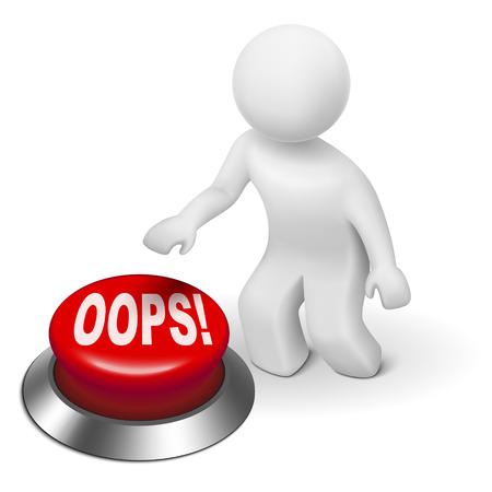 """oups: 3d homme pousse la """"OOPS!"""" bouton isol� sur fond blanc Illustration"""