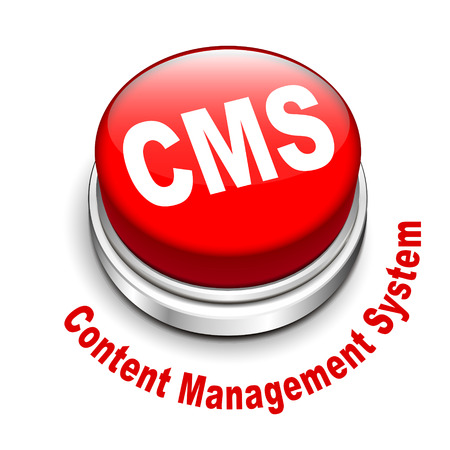 cms: 3d illustration of cms (content management system) button isolated white background