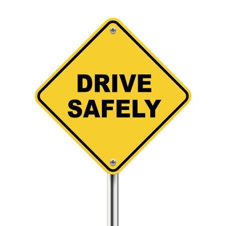 safely: 3d illustration of yellow roadsign of drive safely isolated on white background