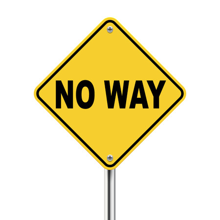 denial: 3d illustration of yellow roadsign of no way isolated on white background Illustration