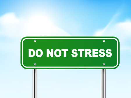 3d do not stress road sign isolated on blue background Vector