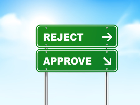reject: 3d road sign with reject and approve isolated on blue background
