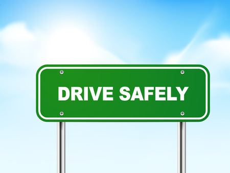 safely: 3d drive safely road sign isolated on blue background