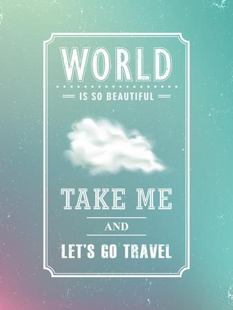 lets: take me and lets go travel poster Illustration