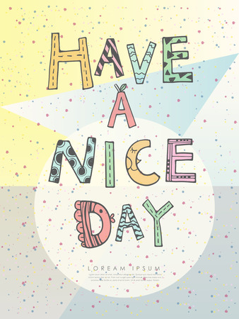 have fun: doodle style have a nice day poster template Illustration