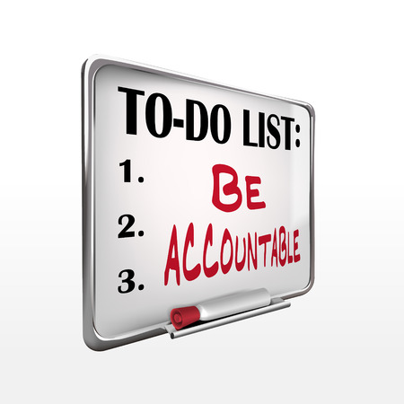 accountable: the word be accountable on to-do list whiteboard over white background Illustration