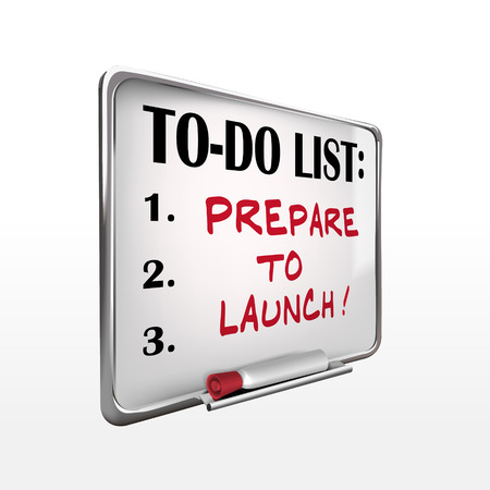 prepare to launch on to-do list whiteboard over white background Vector