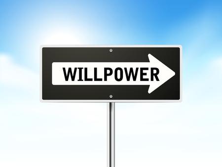 willpower: forza di volont� su nero strada segno isolato su cielo
