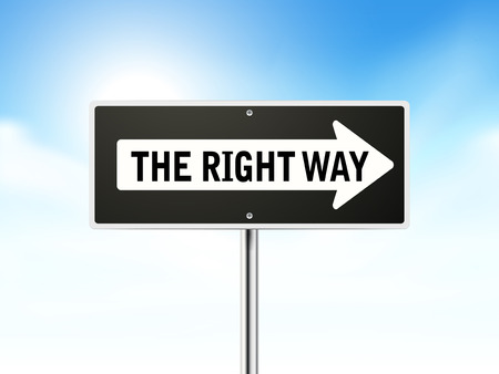 right way: the right way on black road sign isolated over sky