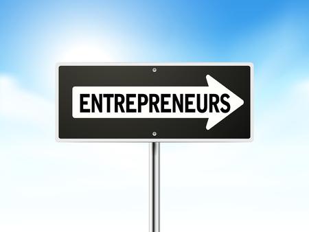 entrepreneurs: entrepreneurs on black road sign isolated over sky