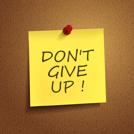 not give: do not give up words on post-it over brown background