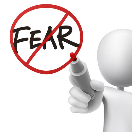no fear: no fear drawn by a man over white background Illustration