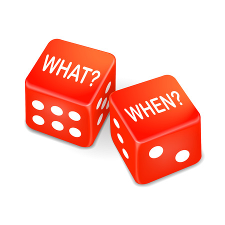 jack pot: what and when words on two red dice over white background