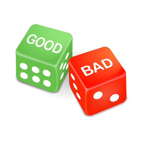 good and bad: good and bad words on two dice isolated on white background Illustration