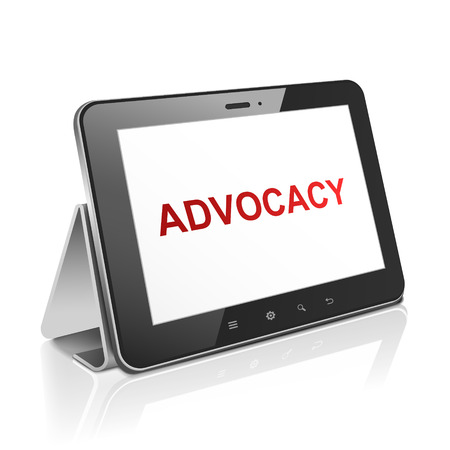 advocacy: tablet computer with text advocacy on display over white