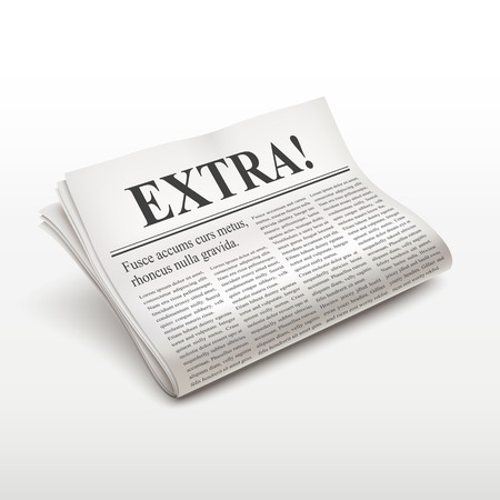 pile of newspapers: extra word on newspaper over white background