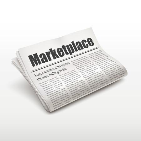 marketplace word on newspaper over white background Illustration