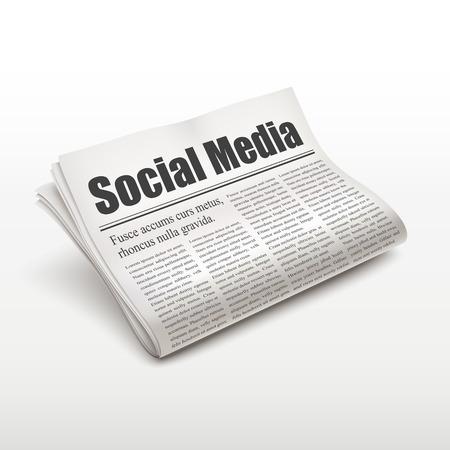 data sheet: social media words on newspaper over white background