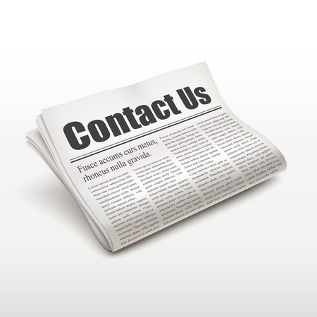 pile of newspapers: contact us words on newspaper over white background Illustration