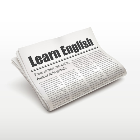learn english: learn English words on newspaper over white background