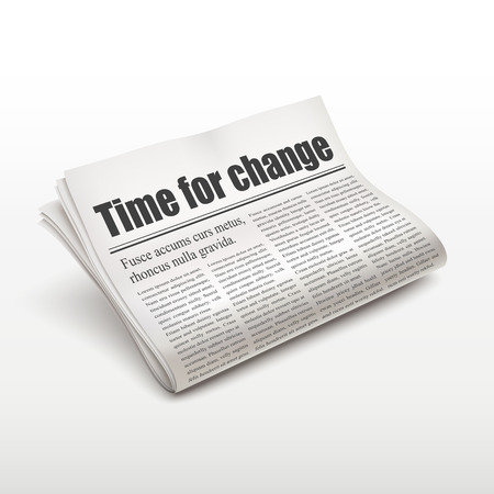 time change: time for change words on newspaper over white background