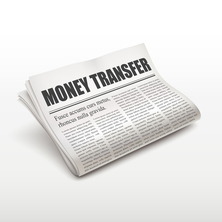 money transfer words on newspaper over white background Vector