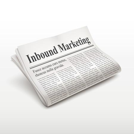 inbound marketing words on newspaper over white background Illustration