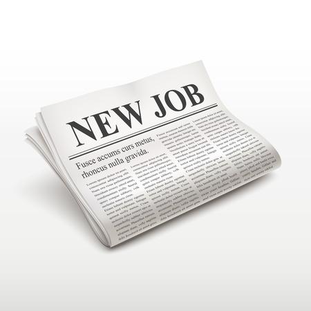 new job: new job words on newspaper over white background Illustration