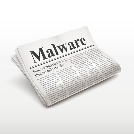 malware: malware word on newspaper over white background Illustration