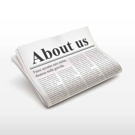 about us: about us words on newspaper over white background