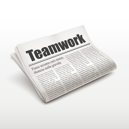 pile of newspapers: teamwork word on newspaper over white background