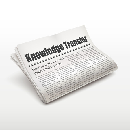 broadsheet: knowledge transfer words on newspaper over white background