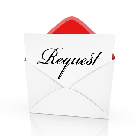 demanding: the word request on a card in an envelope