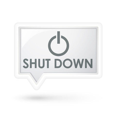 shut down: shut down with power icon on a speech bubble over white