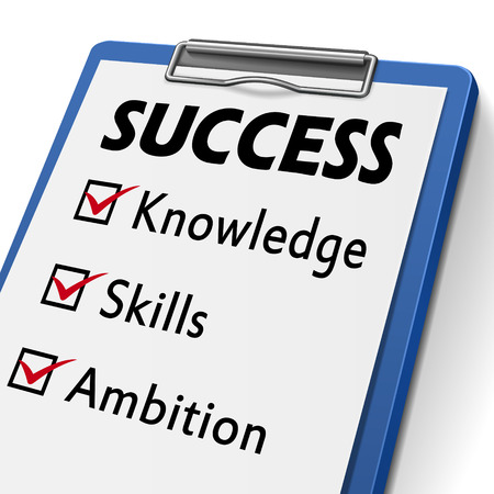 ambition: success clipboard with check boxes marked for the words knowledge, skills and ambition