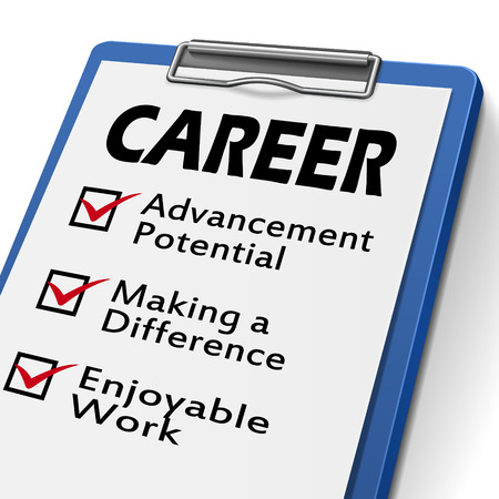 advancement: career clipboard with check boxes marked for advancement potential, making a difference and enjoyable work