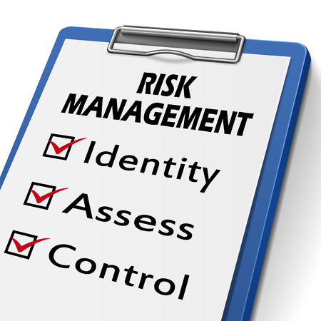 risk management: risk management clipboard with check boxes marked for identity, assess and control