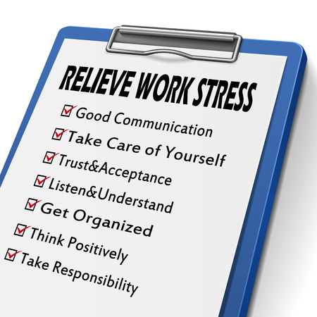 relieve: relieve work stress clipboard with check boxes marked for relieve stress concepts