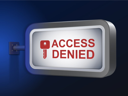 exclude: access denied words on billboard over blue background Illustration