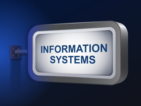 information systems: information systems words on billboard over blue background
