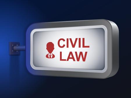 precedent: civil law words on billboard over blue background Illustration