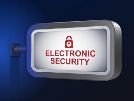 electronic security: electronic security words on billboard over blue background