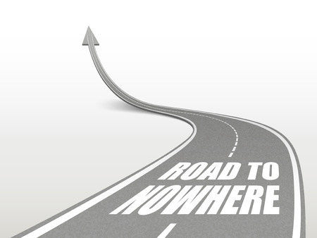 going nowhere: road to nowhere words on highway road going up as an arrow