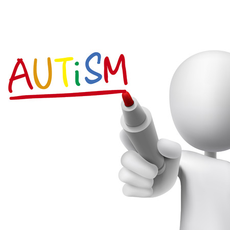 autistic: autism word written by 3d man over white