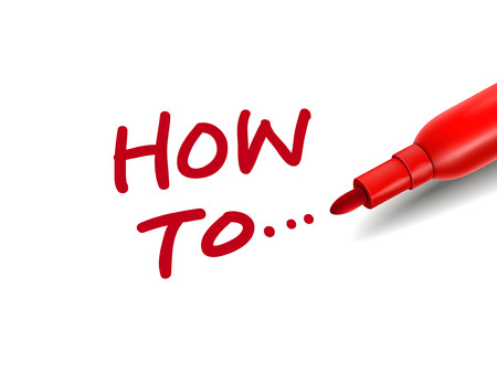 the words how to... with a red marker over white Vector